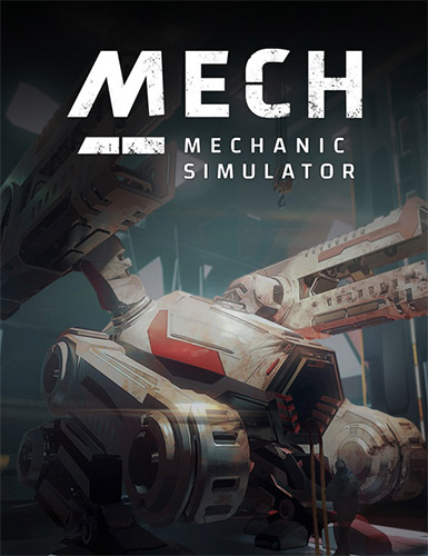 Mech Mechanic Simulator (2021)